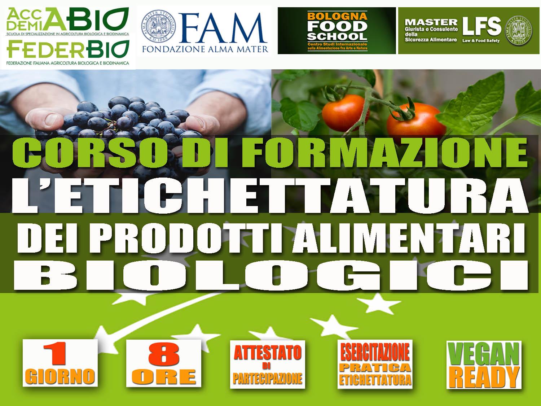 CORSO DI FORMAZIONE L'ETICHETTATURA DEI PRODOTTI ALIMENTARI BIOLOGICI (14 APRILE 2019)