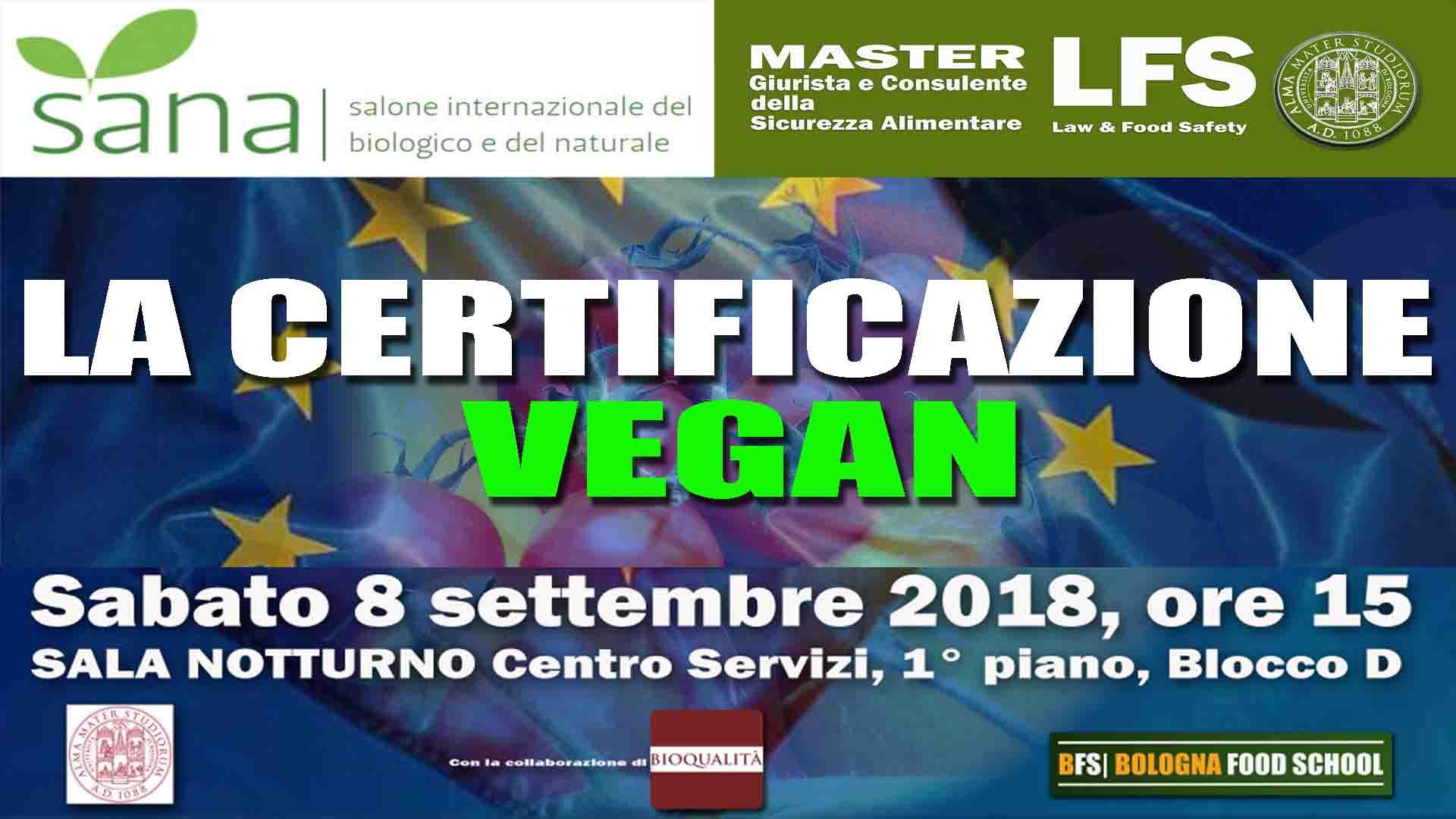La certificazione Vegan - SANA 2018 . 8 settembre 2018