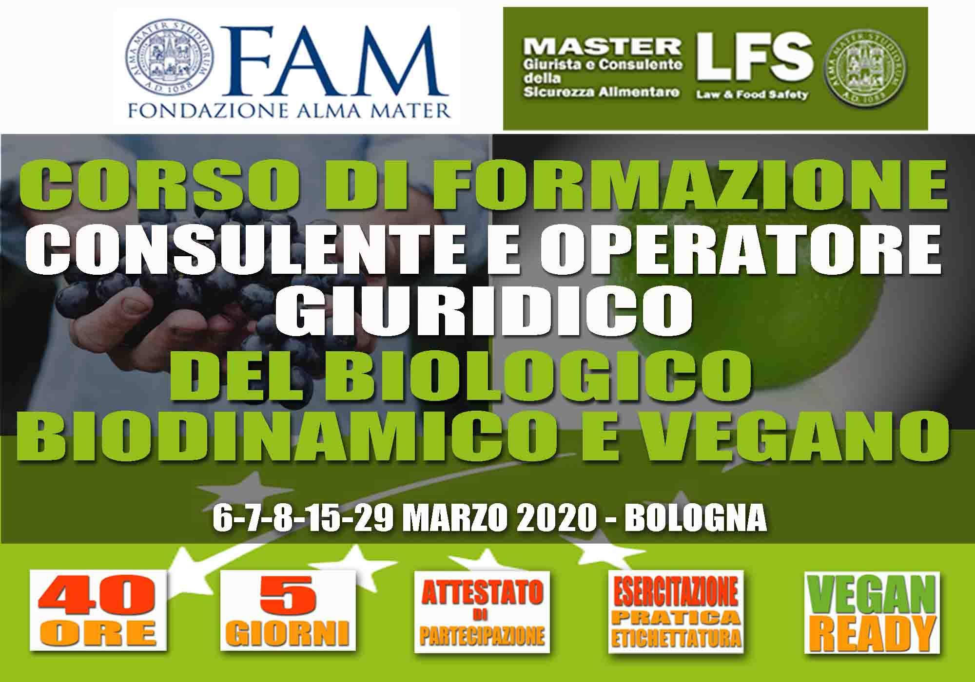 CORSO DI FORMAZIONE CONSULENTE E OPERATORE DEL BIOLOGICO, BIODINAMICO E VEGANO  6-7-8-15-29 MARZO 2020